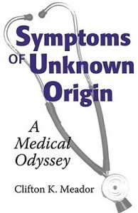 Symptoms of unknown origin